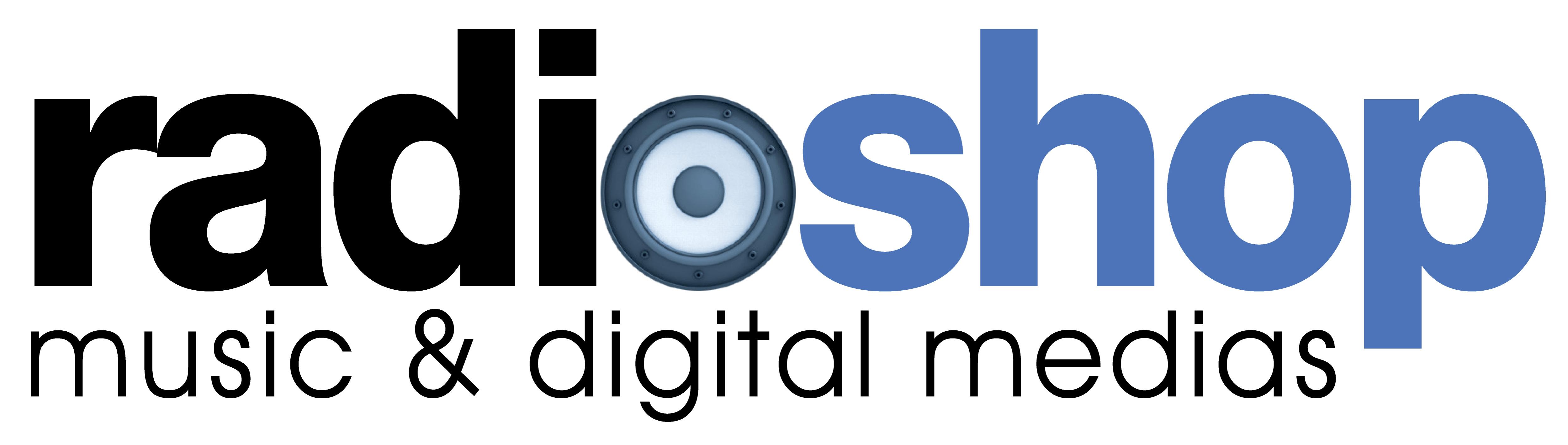 Radioshop - Music et Digital Media